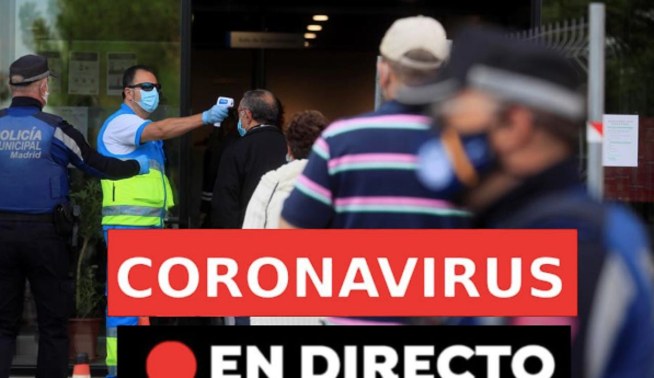 Coronavirus en España: restricciones en Madrid, fallecidos, contagios y última hora, en directo