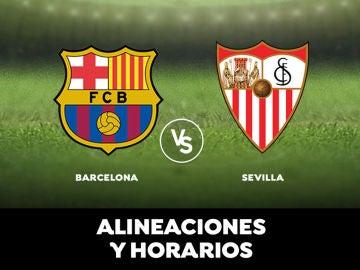 Barcelona - Sevilla: Horario, alineaciones y dónde ver el partido en directo | Liga Santander