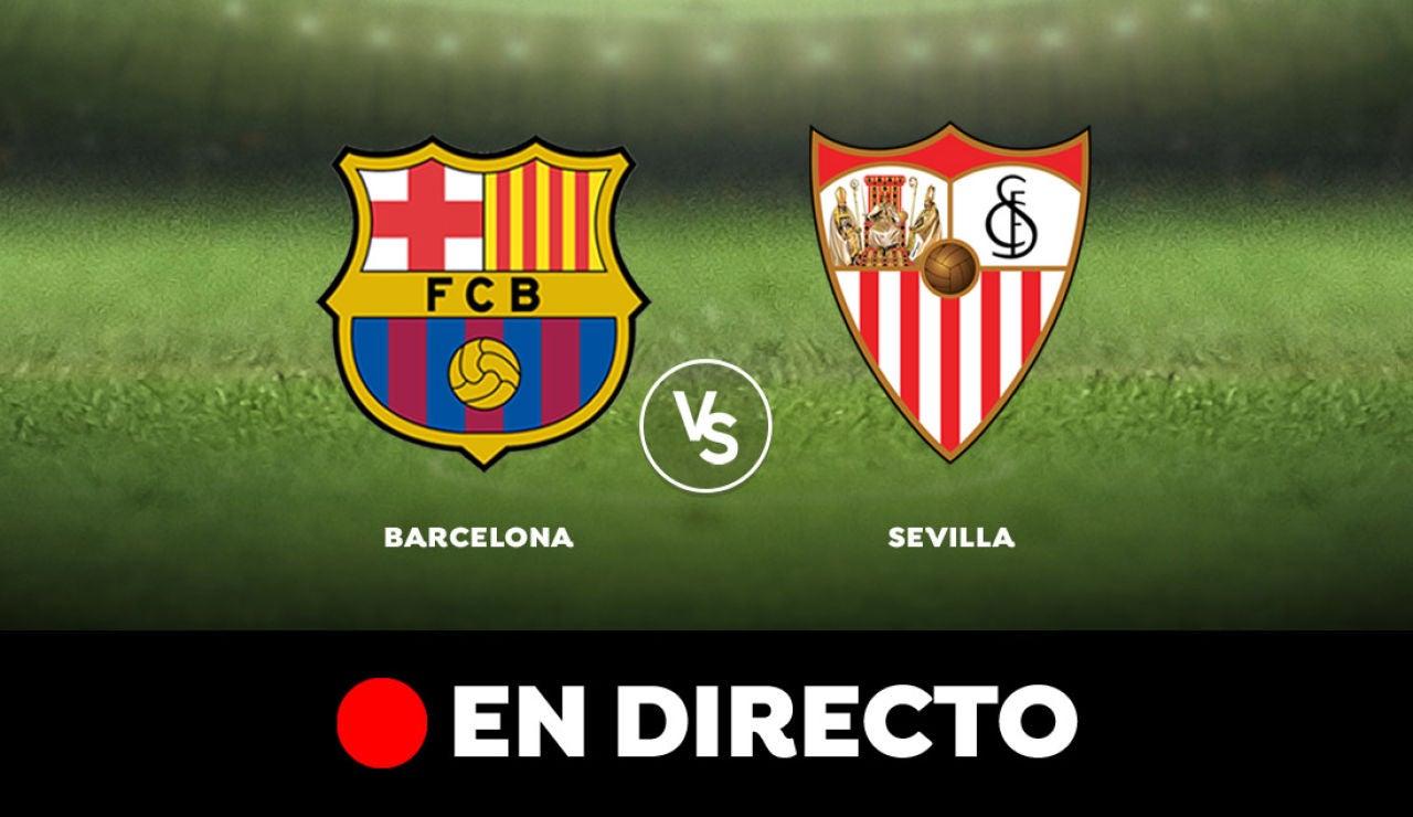 Barcelona - Sevilla: Partido de hoy de Liga Santander, en directo