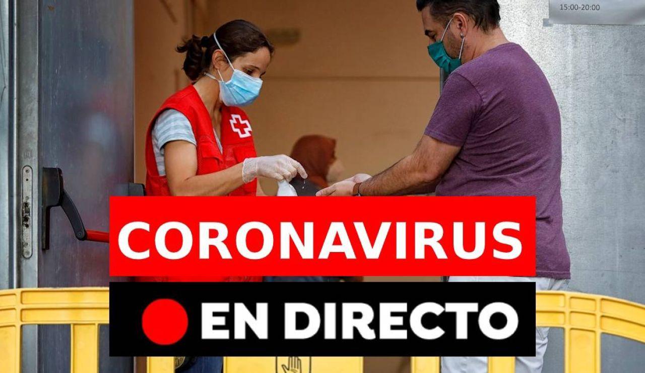 Coronavirus España  hoy: Última hora, rebrotes y últimas noticias, en directo