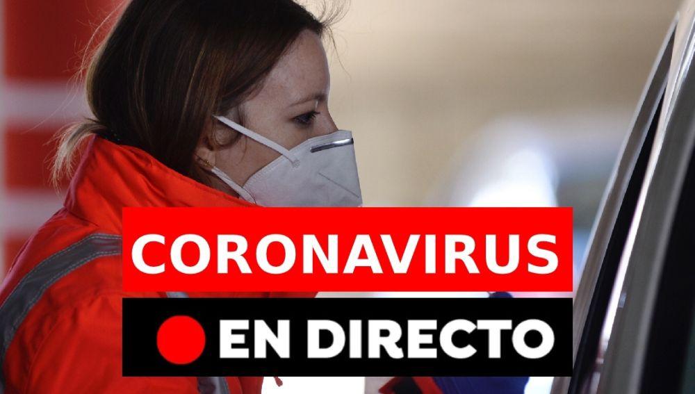 Coronavirus en España hoy: Última hora de los confinamientos, rebrotes y últimas noticias, en directo