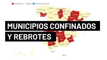 Coronavirus España: Mapa de municipios con confinamiento perimetral y rebrotes de covid-19 hoy