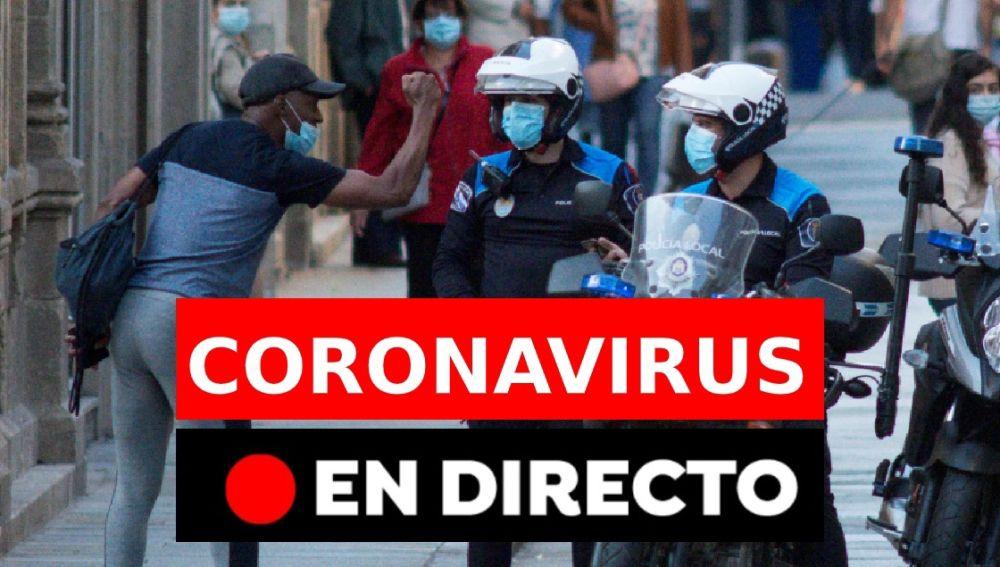 Coronavirus España hoy: Última hora del confinamiento, restricciones y datos, en directo