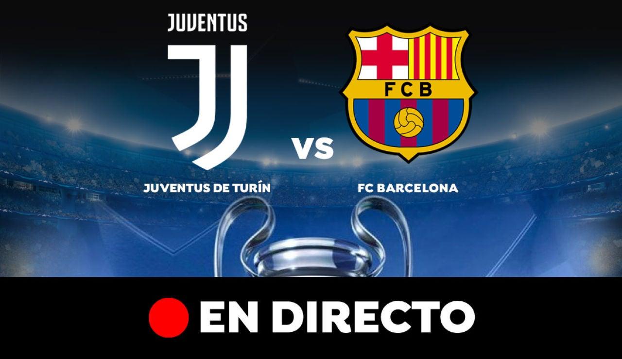 Juventus de Turín - FC Barcelona: Resultado y goles del partido de hoy, en directo | Champions League