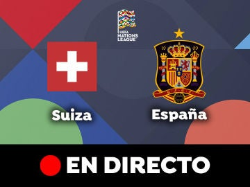 Suiza - España: Partido de hoy de Nations League, en directo