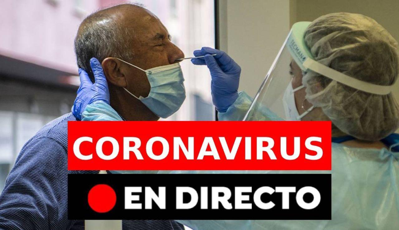 Coronavirus España hoy: Confinamientos, restricciones y datos actualizados del Covid-19, en directo