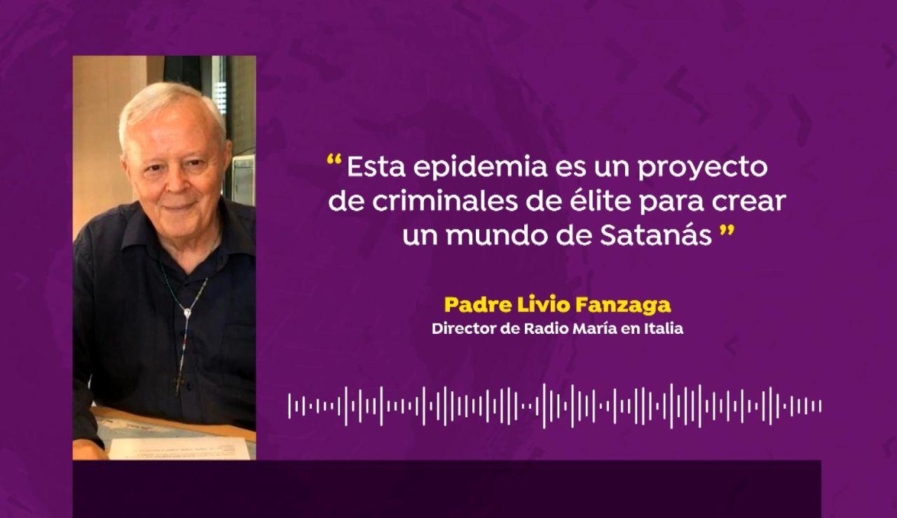 """Livio Fanzaga, director de Radio María en Italia: """"El coronavirus es un proyecto de criminales de élite para crear un mundo de Satanás"""""""