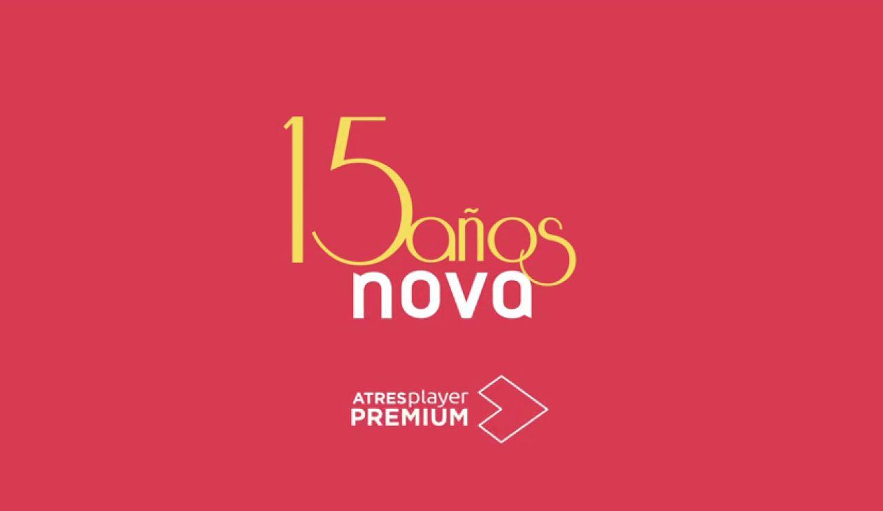 Nova celebra sus 15 años en su mejor momento