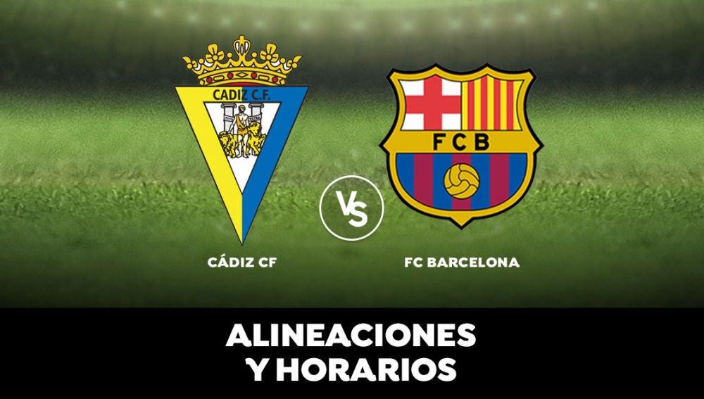 Cádiz - Barcelona: Horario, alineaciones y dónde ver el partido