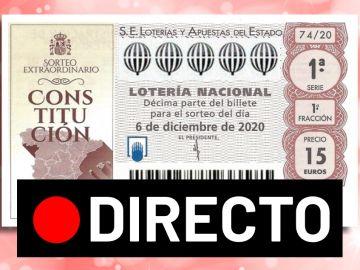 Sorteo Extraordinario de la Constitución 2020: Comprobar número y resultado de la Lotería Nacional, en directo