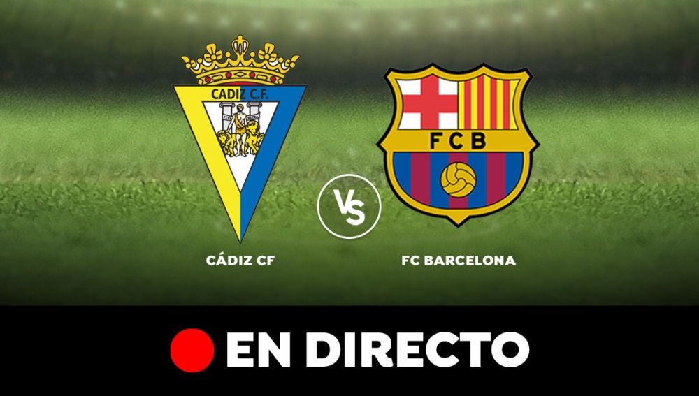Cádiz - Barcelona: Resultado y goles del partido de hoy, en directo   Liga Santander