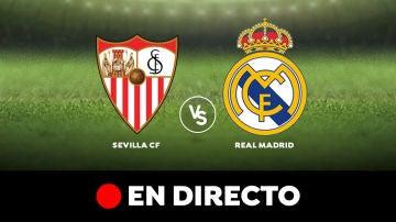 Sevilla - Real Madrid: Resultado y goles del partido de hoy, en directo | Liga Santander