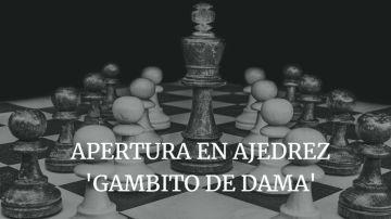 Apertura en ajedrez. Gambito de dama