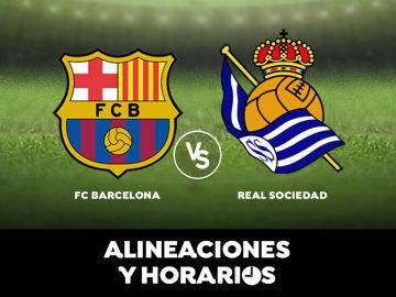 Barcelona - Real Sociedad: Alineaciones, horario y dónde ver el partido de hoy en directo
