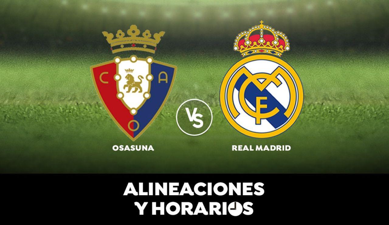 Osasuna - Real Madrid: Horario, alineaciones y dónde ver el partido de Liga Santander en directo