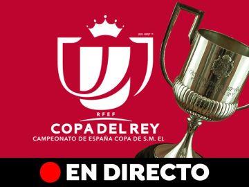 Sorteo Copa del Rey, en directo