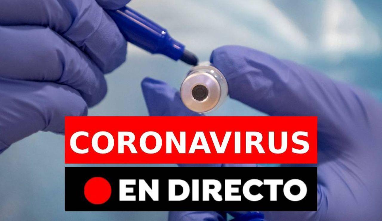 Coronavirus en España hoy: Vacuna, contagiados, restricciones y última hora, en directo