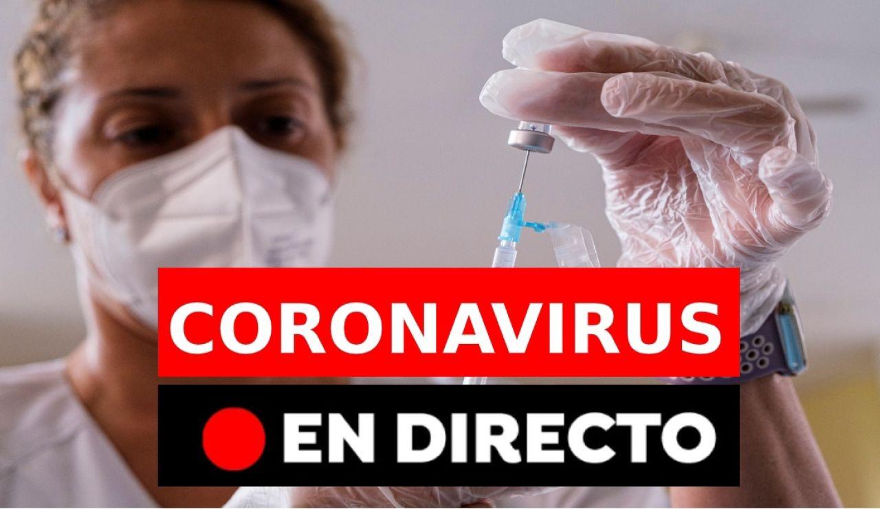 Coronavirus en España hoy: Datos, vacuna del covid y noticias de última hora, en directo