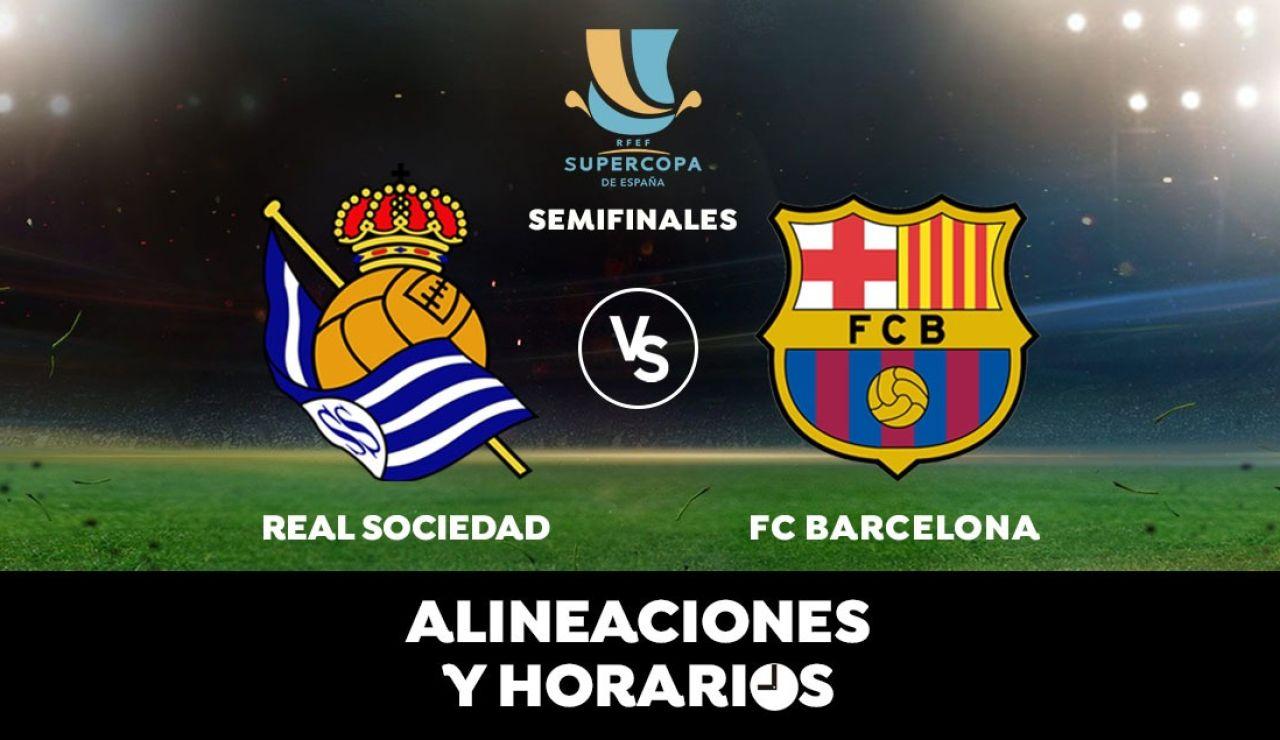 Real Sociedad - Barcelona: Horario, alineaciones y dónde ver la semifinal de Supercopa hoy en directo