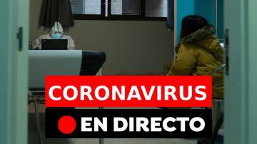 Coronavirus en España: Contagios, restricciones y última hora de la vacuna hoy, en directo