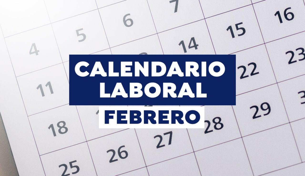 Calendario laboral de febrero 2021