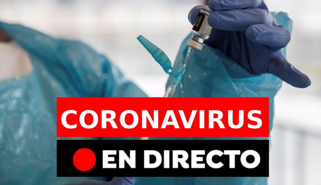 Coronavirus España: Última hora en directo de la pandemia de COVID-19