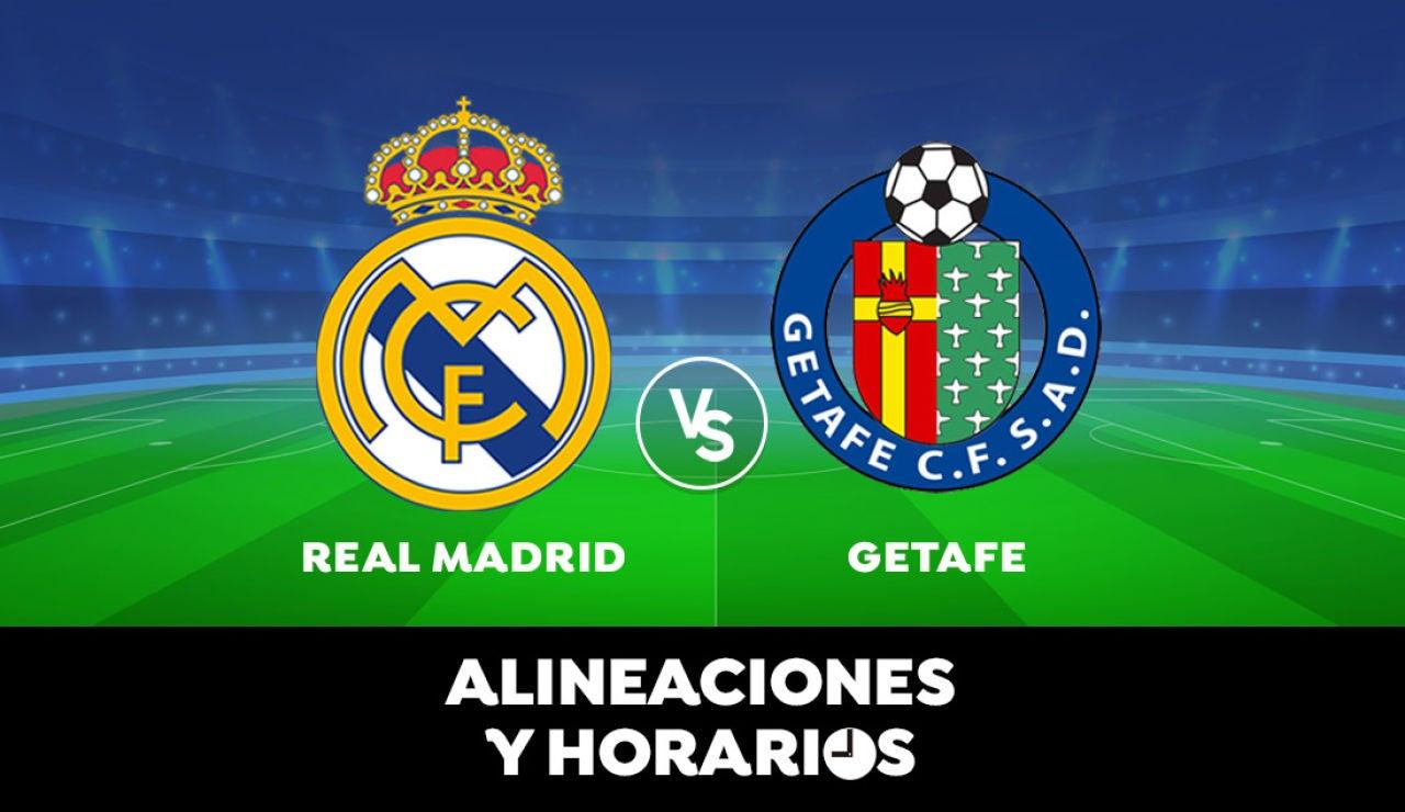 Real Madrid - Getafe: Horario, alineaciones y dónde ver el partido de Liga Santander en directo