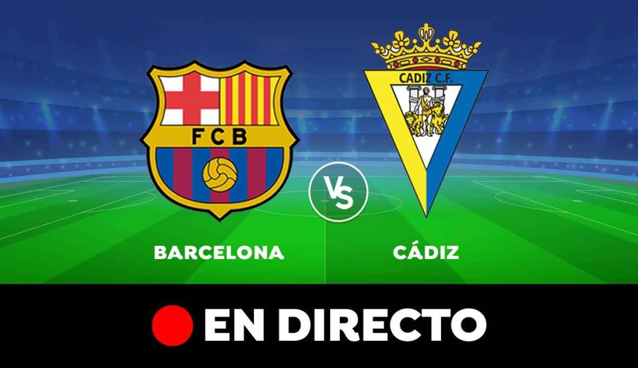Barcelona - Cádiz: Resultado y goles del partido de hoy, en directo | Liga Santander