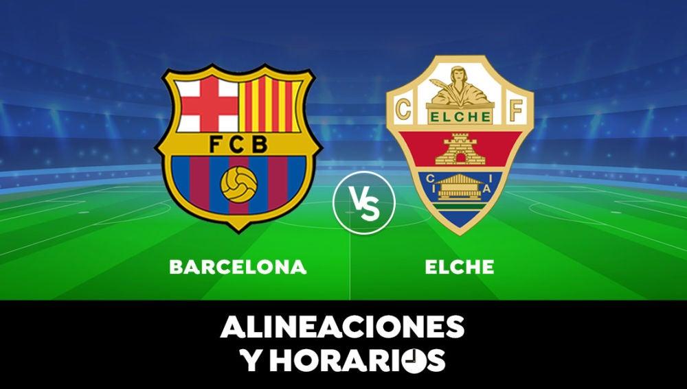 Barcelona - Elche: Horario, alineaciones y dónde ver el partido de la Liga Santander en directo