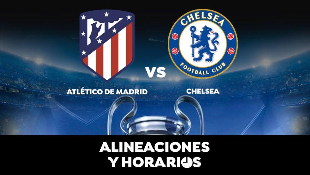 Atlético de Madrid - Chelsea: Alineaciones oficiales y donde ver el partido de hoy en directo