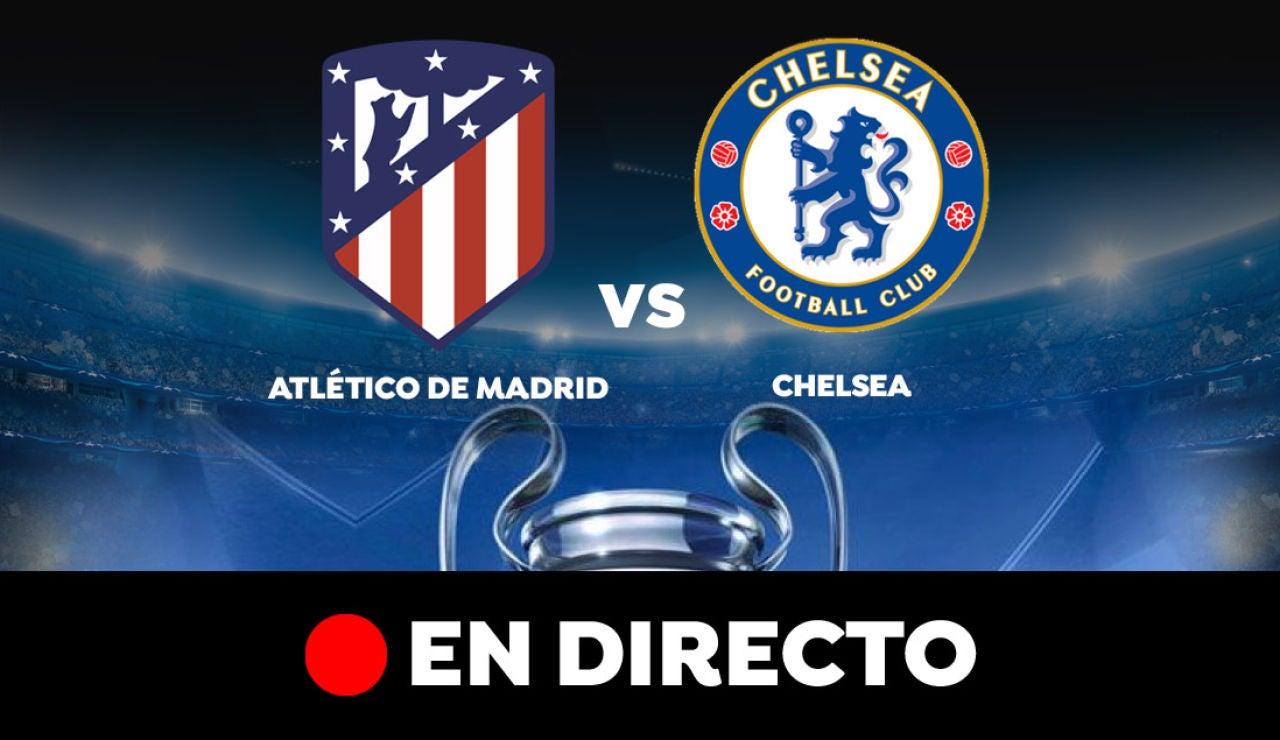 Atlético de Madrid - Chelsea: Resultado y goles del partido de hoy, en directo | Champions League
