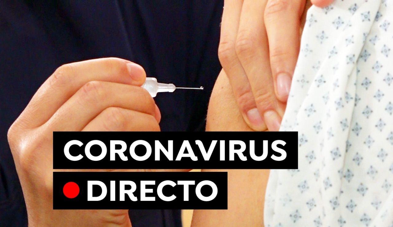 Coronavirus en España hoy: Restricciones, datos del COVID-19 y última hora de la vacuna