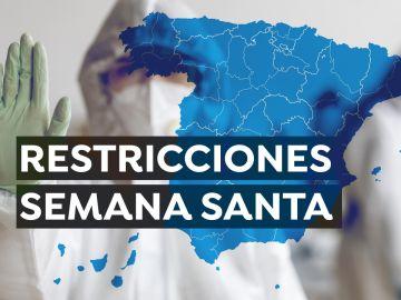 Restricciones Semana Santa 2021: Medidas, movilidad y plan en cada comunidad autónoma
