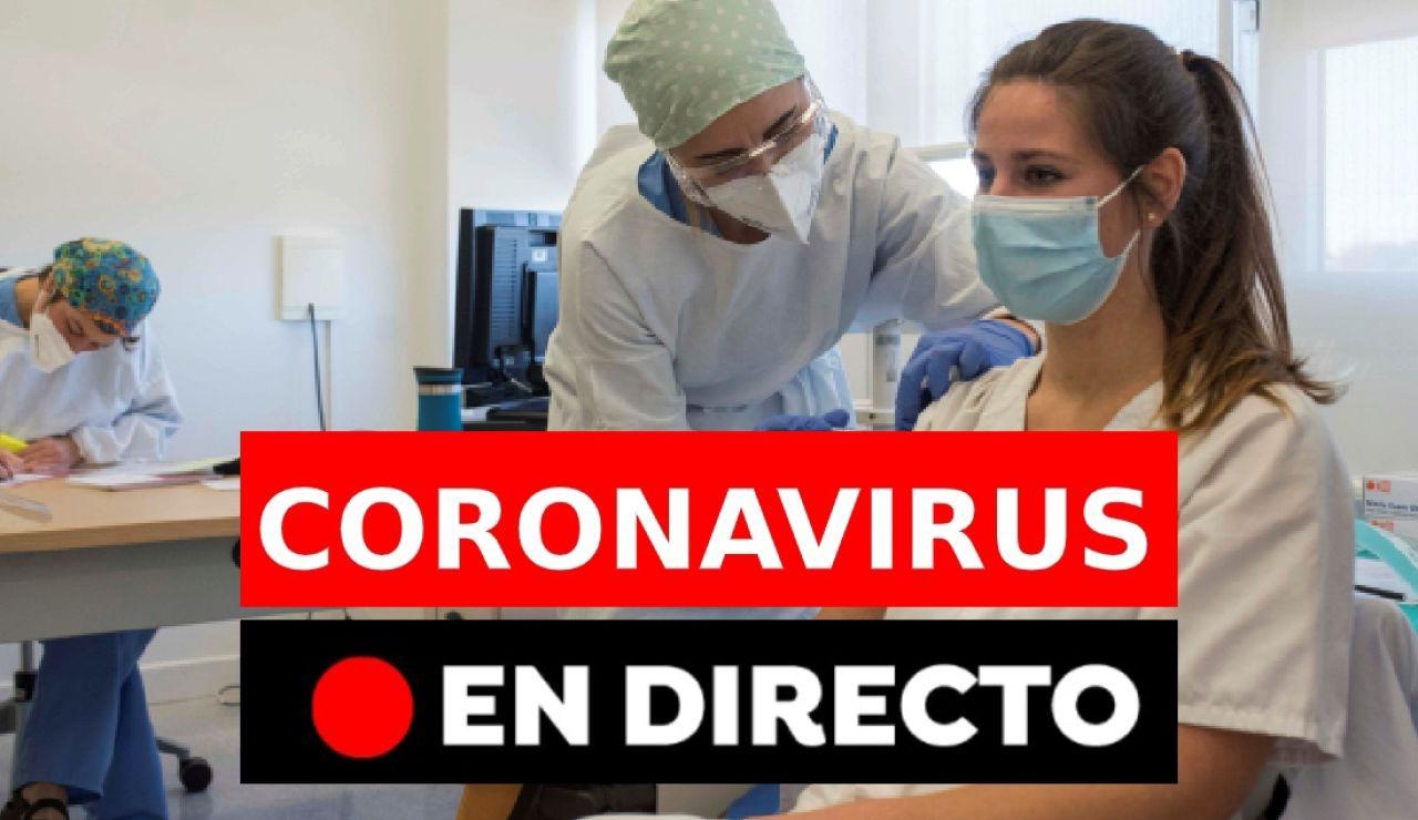 Coronavirus: Última hora de las restricciones en España | Datos de contagiados, muertos y vacuna hoy, en directo
