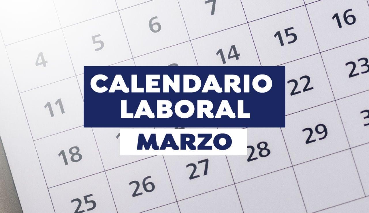 Calendario laboral marzo 2021: Días festivos y puentes