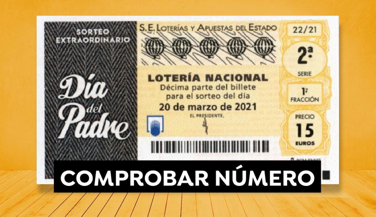 Comprobar Lotería Nacional: Resultado del Sorteo Extraordinario del Día del Padre de hoy 20 de marzo