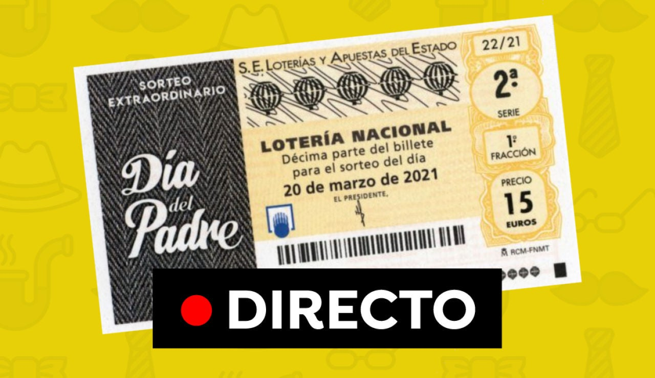 Lotería Nacional: Sorteo Extraordinario del Día del Padre hoy, en directo