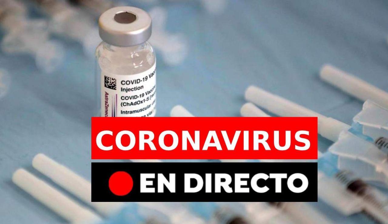 Coronavirus en España hoy: Restricciones en Semana Santa, vacuna y datos, última hora del COVID-19 en directo
