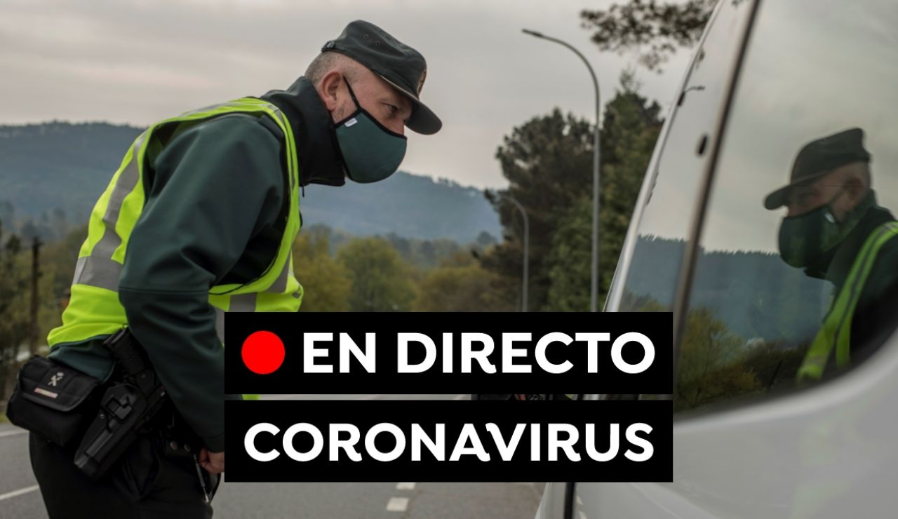 COVID-19 hoy: Restricciones de Semana Santa, datos y última hora de la vacuna del coronavirus, en directo