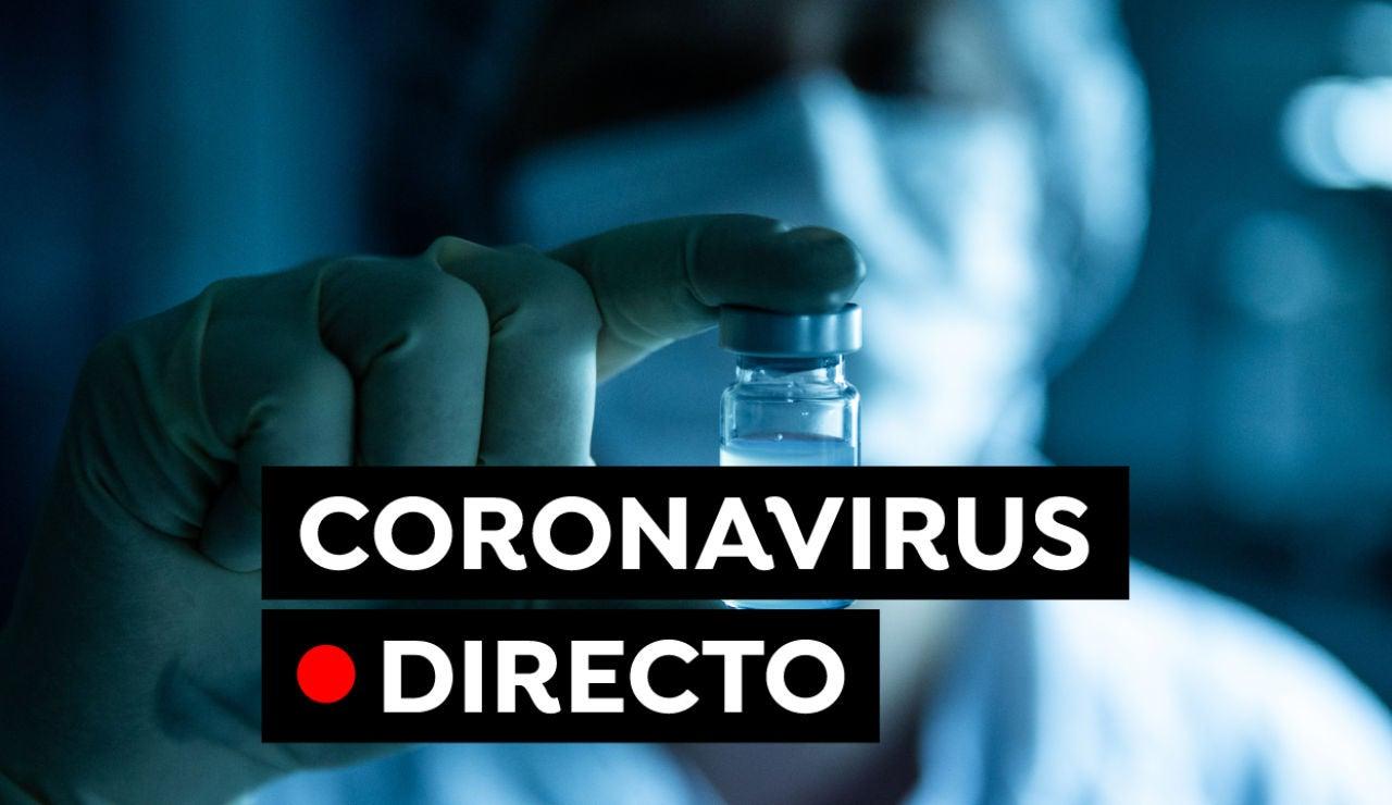 Coronavirus en España hoy: Última hora de las restricciones, datos y vacuna contra el COVID-19, en directo