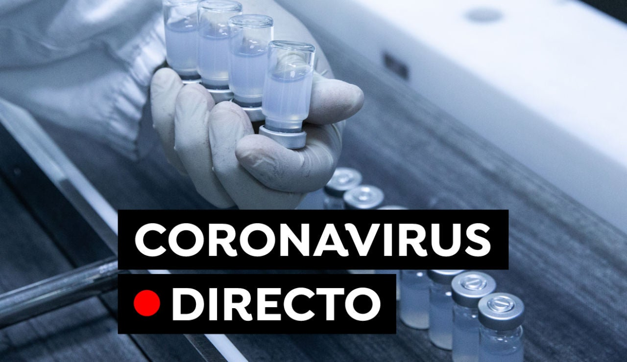 Coronavirus España: Nuevas restricciones, vacuna contra el COVID-19 y datos de hoy, en directo
