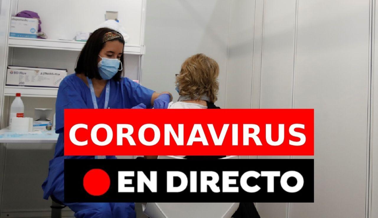 Coronavirus en España: Última hora de las vacunas, restricciones, pasaporte COVID y contagios en directo