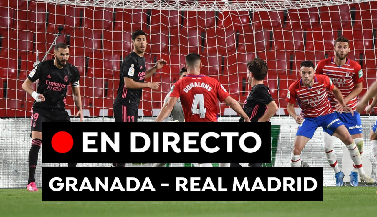 Granada - Real Madrid, en directo: Partido de fútbol y goles del partido de Liga Santander hoy