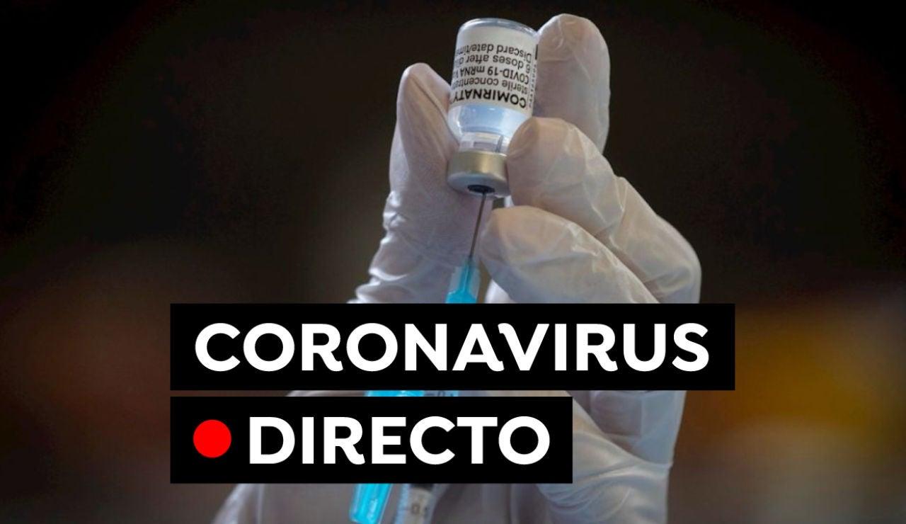Restricciones, vacuna contra el COVID-19 y última hora del coronavirus en España hoy, en directo