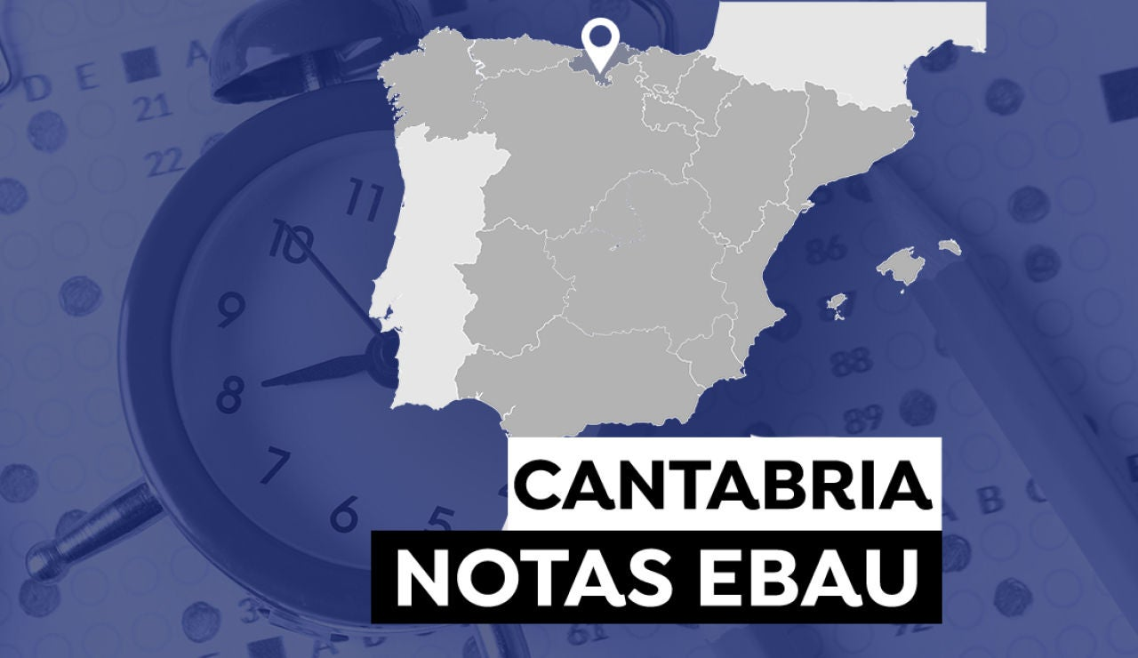 Notas Evau Cantabria 2021: Consultar los resultados de selectividad