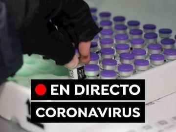 Coronavirus España hoy: Última hora de las vacunas y las nuevas restricciones, en directo