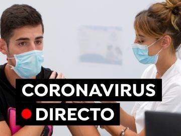 Coronavirus España hoy: última hora de la quinta ola, variante delta, vacuna y restricciones, en directo