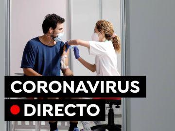 COVID-19: Última hora de la vacuna, toque de queda y nuevas restricciones por el coronavirus en España, en directo