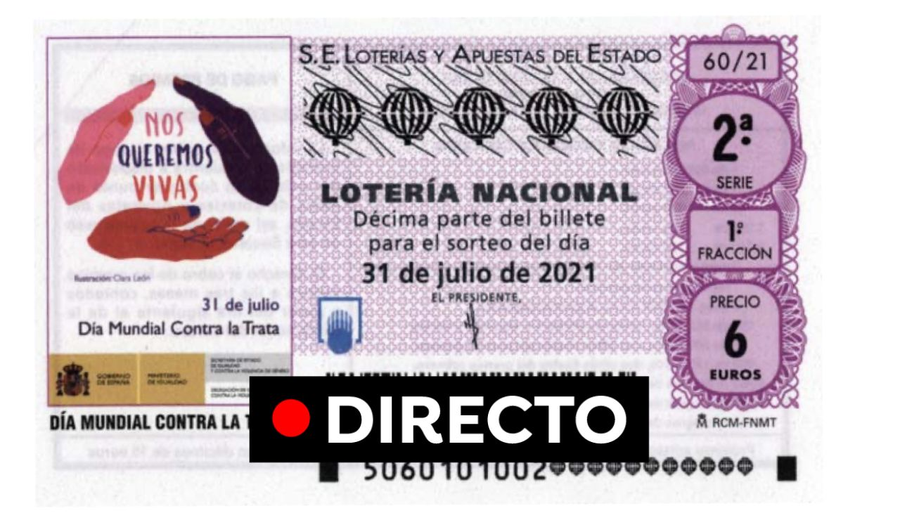 Sorteo de Lotería Nacional: Seguir el sorteo de hoy sábado 31 de julio, en directo