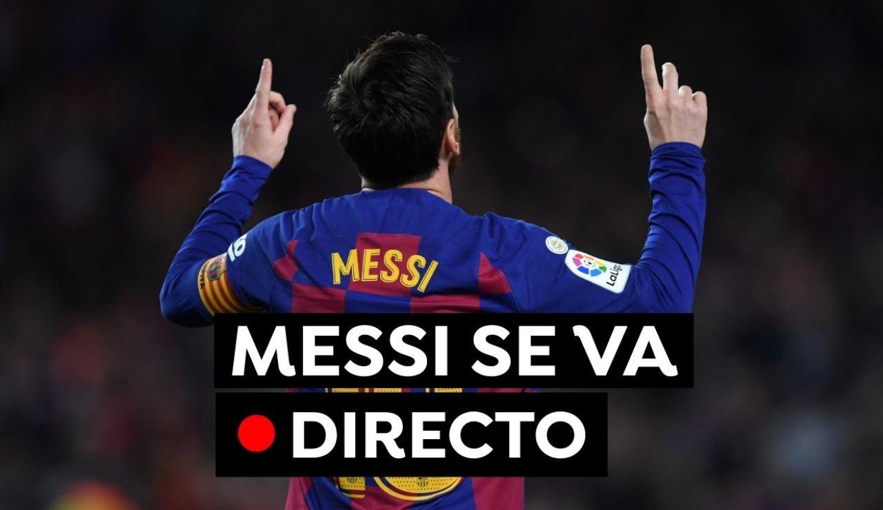 Leo Messi se va del FC Barcelona: Última hora, a qué equipo va y reacciones, en directo